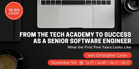 From The Tech Academy to Success as a Senior Software Engineer tickets