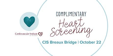 CIS Breaux Bridge: Free Heart Screening tickets