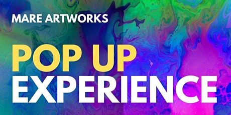 MARE ARTWORKS - POP UP EXPERIENCE tickets