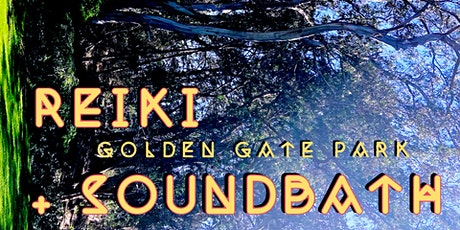 SoundBath in Golden Gate Park tickets