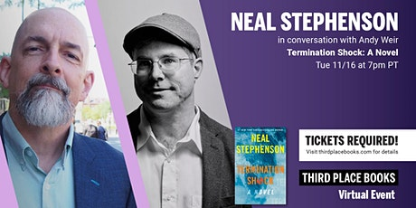 Neal Stephenson in conversation with Andy Weir — Termination Shock tickets