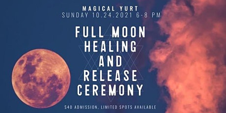 Los Angeles Group Energy Healing and Aries Full Moon Release Ceremony tickets