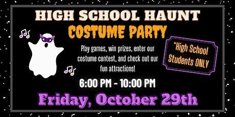 HIGH SCHOOL HAUNT HALLOWEEN COSTUME PARTY tickets