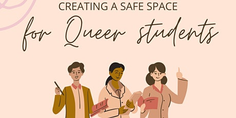 Creating a Safe Space in the Classroom for Queer Students tickets