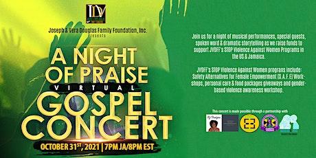A Night of Praise Gospel Concert tickets