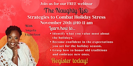 The Naughty List: Strategies to Combat Holiday Stress tickets