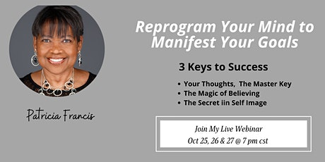 Reprogram Your Mind to Manifest Your Goals tickets