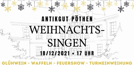 Weihnachtssingen im Gutshaus Pöthen - Das AntikGut tickets