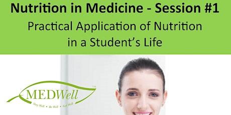 Nutrition in Medicine - Intro Session tickets
