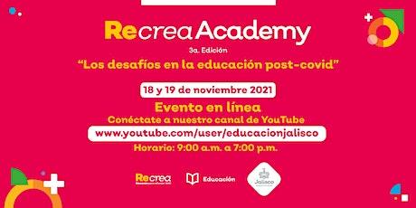 Recrea Academy - Evento en línea tickets