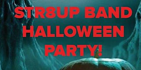 Str8up Halloween Party! tickets