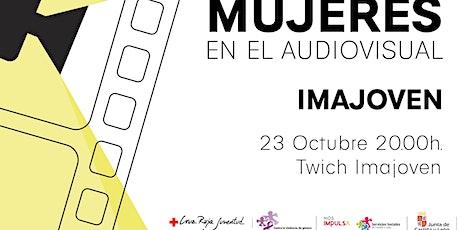 """Charla """"Mujeres en el Audiovisual"""" entradas"""