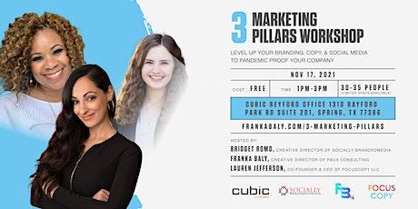 3 Marketing Pillars Workshop tickets