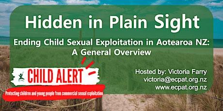 Hidden in Plain Sight - Ending Child Sexual Exploitation in Aotearoa NZ tickets