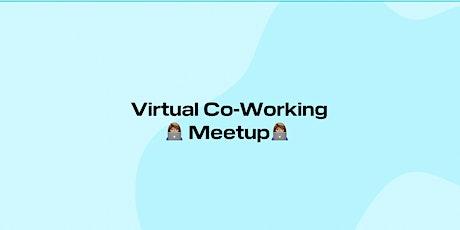 Virtual Co-Working Meetup tickets