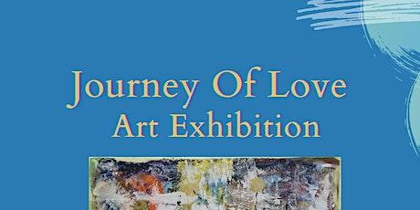 JOURNEY OF LOVE - Art Show tickets