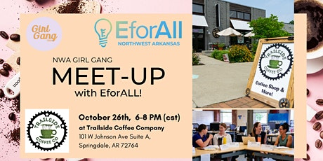 NWA GIRL GANG MEET-UP with EforALL! tickets