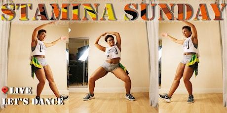 STAMINA SUNDAY ~ DANCE FIT WORKOUT | DANCEHALL & SOCA | LIVE ONLINE tickets