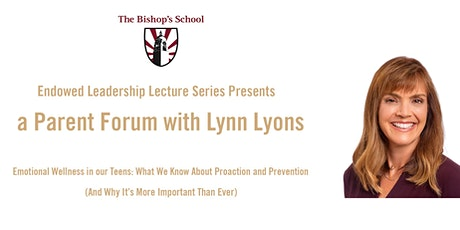 Parent Forum with Lynn Lyons tickets