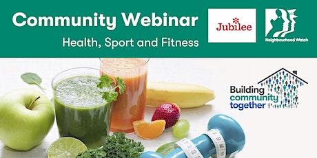 Jubilee Community Webinar: Health, Sport and Fitness tickets