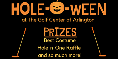 Hole-O-Ween at The Golf Center of Arlington tickets