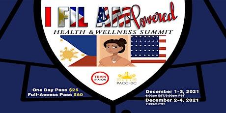 Health & Wellness Summit: I Fil-Am Powered tickets