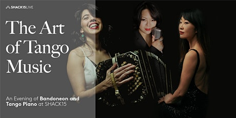The Art of Tango Music: An Evening of Bandoneon and Tango Piano tickets