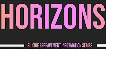 Horizons Suicide Bereavement Support tickets