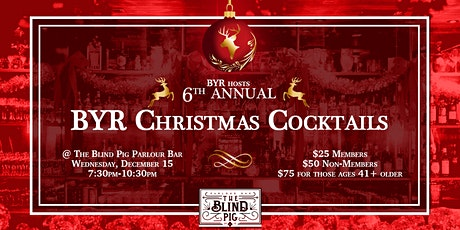 6th Annual BYR Christmas Cocktails tickets
