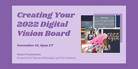 Creating Your 2022 Digital Vision Board - ONLINE CLASS tickets