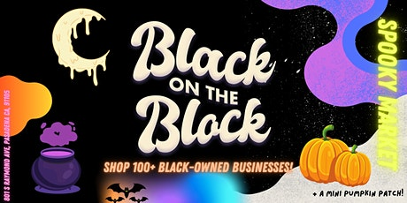 Black on the Block: October Spooky Market! tickets