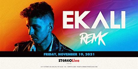 Ekali - Stereo Live Dallas tickets