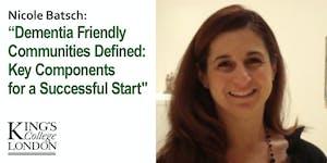"DAI A Meeting of The Minds - Nicole Batsch: ""Dementia..."