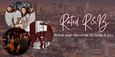 Rated R&B - An Upscale R&B Night tickets
