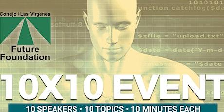 7th Annual 10x10 Event - Conejo/Las Virgenes Future Foundation tickets