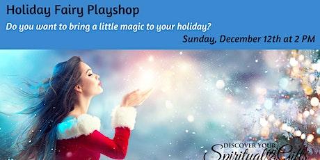 Holiday Fairy Playshop tickets