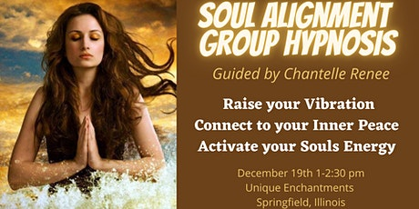 Soul Alignment Group Hypnosis with Chantelle Renee tickets