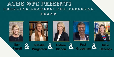 ACHE-WFC Emerging Leaders Workshop:  The Personal Brand tickets