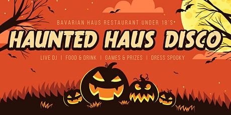 Under 18's Haunted Haus Disco tickets