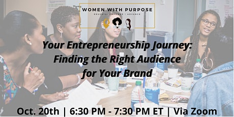 Your Entrepreneurship Journey: Finding the Right Audience for Your Brand tickets