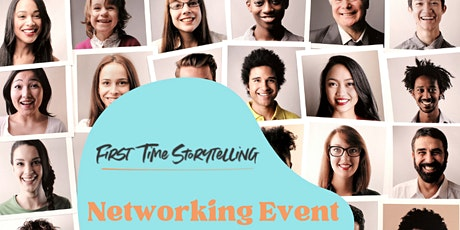 First Time Storytelling Networking Event tickets