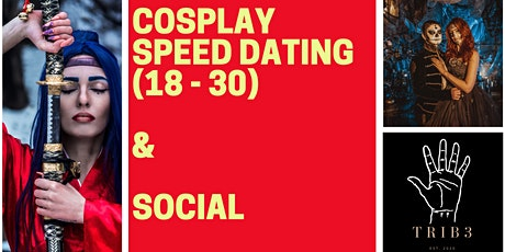 Trib3 Events: Cosplay Speed Dating & Social tickets
