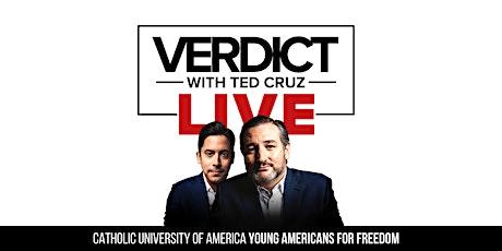 Verdict Live with Ted Cruz at Catholic University tickets