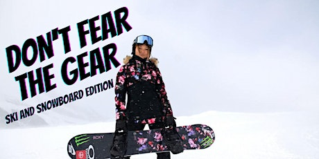Don't Fear the Gear! Ski and Snowboard Edition tickets