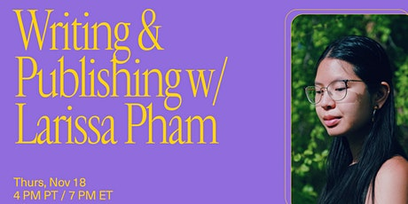 Cosmos Book Club presents: Writing and Publishing with Larissa Pham tickets