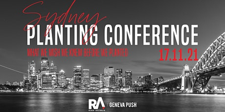 Sydney Planting Conference - What we wish we knew before we planted tickets