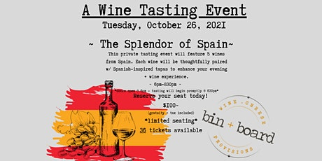 A Wine Tasting Event:  The Splendor of Spain tickets