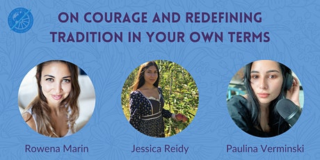 On Courage and Redefining Tradition in Your Own Terms tickets