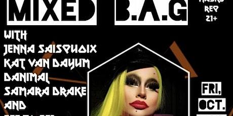Mixed Bag; DJ & Drag! tickets