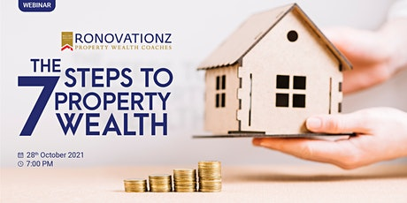 The 7 steps to Property Wealth . tickets